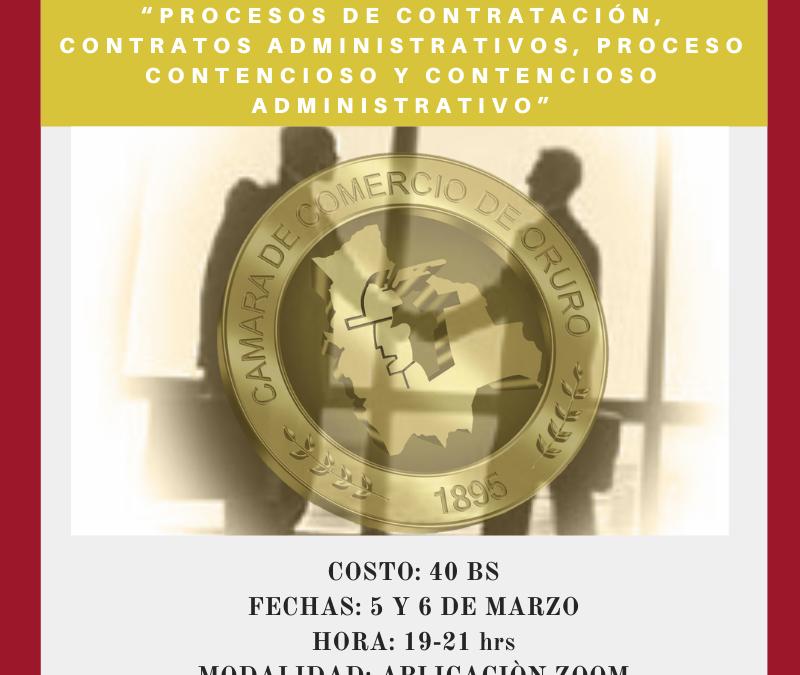 "CURSO DE ACTUALIZACIÒN: ""PROCESOS DE CONTRATACIÓN, CONTRATOS ADMINISTRATIVOS, PROCESO CONTENCIOSO Y CONTENCIOSO ADMINISTRATIVO"""