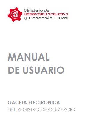 Guía del manual de usuario: Gaceta electrónica del registro de comercio