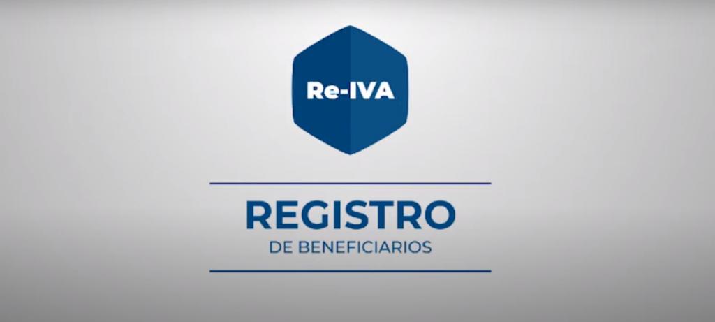Guía de registro del Régimen de Reintegro en Efectivo del Impuesto al Valor Agregado (RE – IVA)